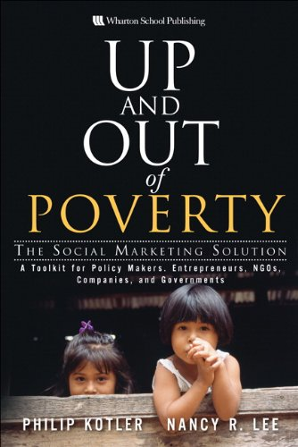 Up and Out of Poverty: The Social Marketing Solution 9780137141005
