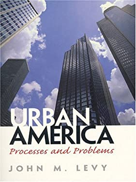 Urban America: Processes and Problems 9780132871112