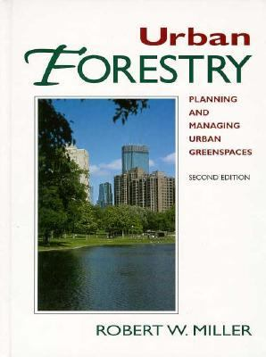 Urban Forestry: Planning and Managing Urban Greenspaces 9780134585222
