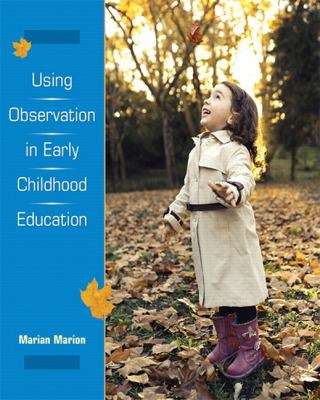 Using Observation in Early Childhood Education 9780138884963