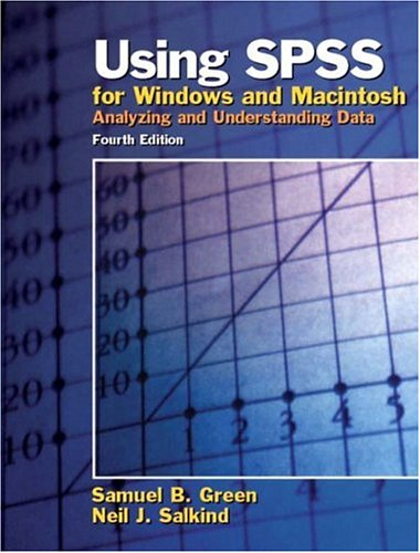 Using SPSS for Windows and Macintosh: Analyzing and Understanding Data 9780131465978