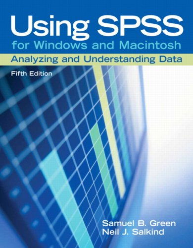Using SPSS for Windows and Macintosh: Analyzing and Understanding Data 9780131890251