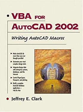VBA for AutoCAD 2002: Writing AutoCAD Macros 9780130652010