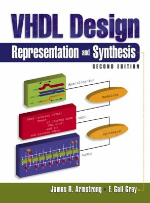 VHDL Design: Representation and Synthesis [With CDROM] 9780130216700