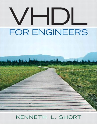 VHDL for Engineers [With CDROM] 9780131424784