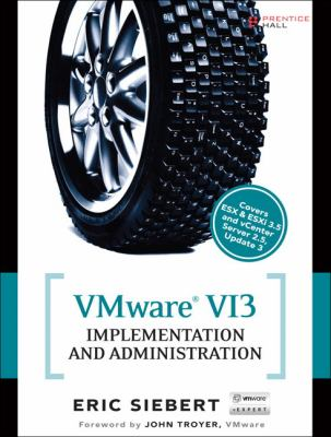 VMware VI3 Implementation and Administration 9780137007035