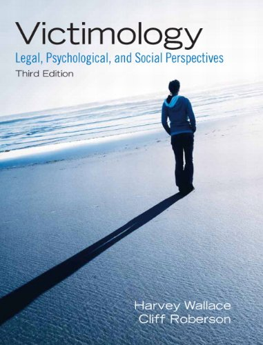 Victimology: Legal, Psychological, and Social Perspectives 9780135071571