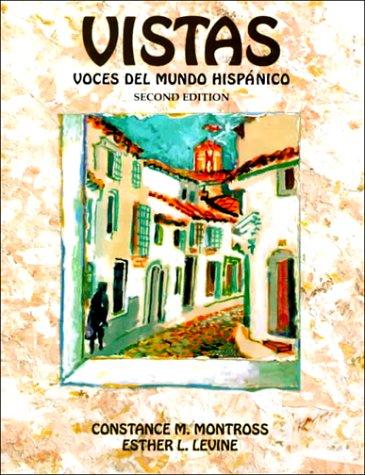Vistas: Voces del Mundo Hispanico 9780131816862