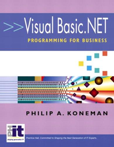 Visual Basic.Net Programming for Business 9780130473684