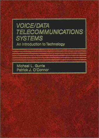 Voice/Data Telecommunications Systems: An Introduction to Technology 9780139432835