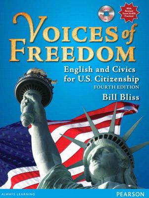 Voices of Freedom: English and Civics for U.S. Citizenship (with Audio CDs) 9780132366281