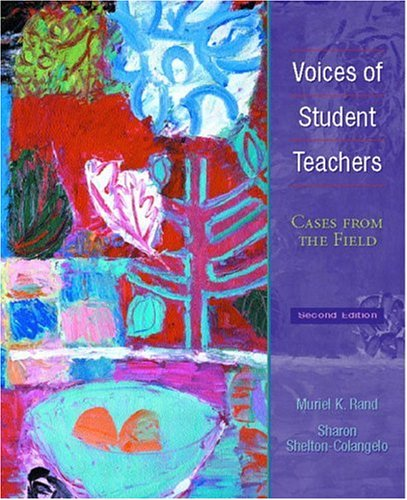 Voices of Student Teachers: Cases from the Field 9780130941305