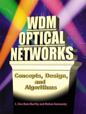 Wdm Optical Networks: Concepts, Design, and Algorithms 9780130606372