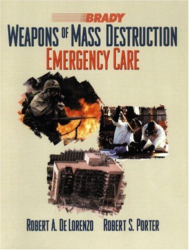 Weapons of Mass Destruction: Emergency Care 9780130139238