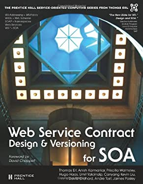 Web Service Contract Design and Versioning for SOA 9780136135173