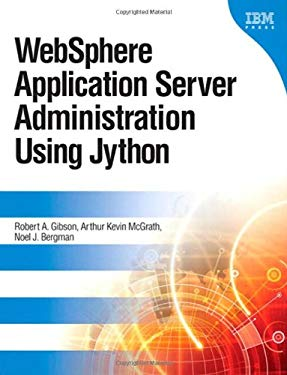 Websphere Application Server Administration Using Jython 9780137009527