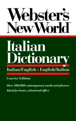 Webster's New World Italian Dictionary: Italian/English, English/Italian 9780139536397