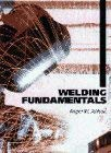 Welding Fundamentals 9780131071780