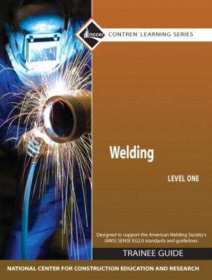 Welding, Level 1: Trainee Guide 9780136106517