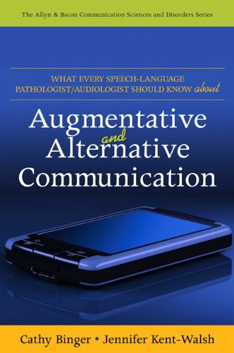 What Every Speech-Language Pathologist/Audiologist Should Know about Augmentative and Alternative Communication 9780137068814