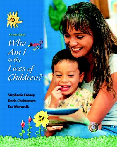 Who Am I in the Lives of Children and Early Childhood Settings and Approaches DVD 9780132211147