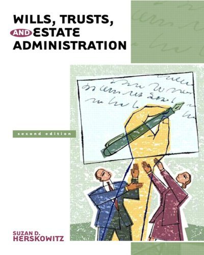 Wills, Trusts, and Estate Administration 9780131720268