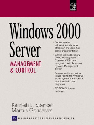 Windows 2000 Server: Management and Control [With CDROM] 9780139235337