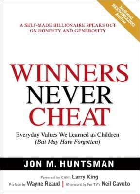 Winners Never Cheat: Everyday Values We Learned as Children But May Have Forgotten 9780131863668