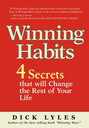 Winning Habits: 4 Secrets That Will Change the Rest of Your Life 9780137152278