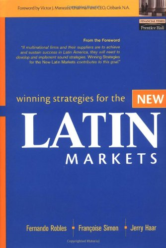 Winning Strategies for the New Latin Markets 9780130617163