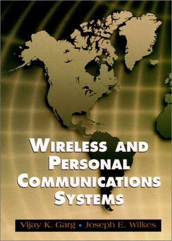 Wireless and Personal Communications Systems (PCs): Fundamentals and Applications 9780132346269