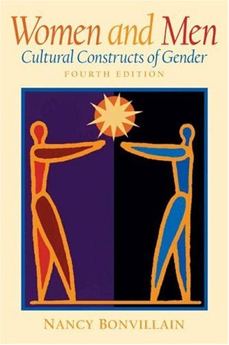 Women and Men: Cultural Constructs of Gender 9780131114760