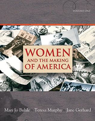 Women and the Making of America, Volume 1 9780138126889