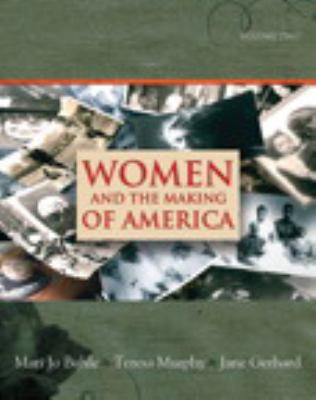 Women and the Making of America, Volume 2 9780138126872