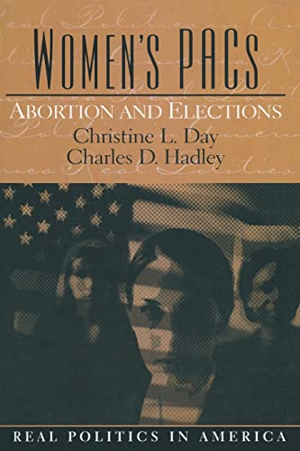 Women's Pac's: Abortion and Elections 9780131174481