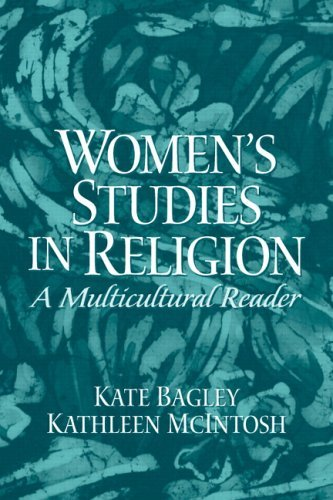 Women's Studies in Religion: A Multicultural Reader 9780131108318