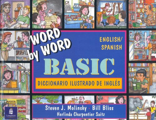 Word by Word Basic: Diccionario Ilustrado de Ingles: English/Spanish Picture Dictionary 9780132785730