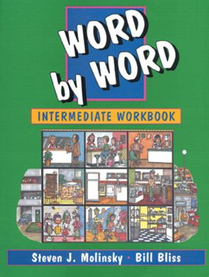 Word by Word Intermediate Workbook 9780132784580