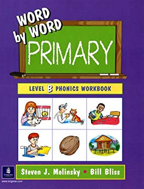 Word by Word Primary: Level B Phonics Workbook 9780130221674