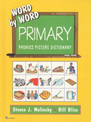 Word by Word Primary Phonics Pictur Dictnry 9780130222060