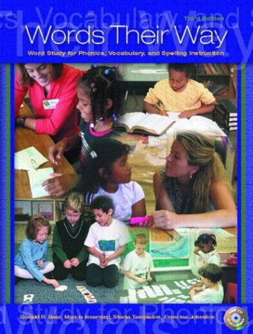 Words Their Way: Word Study for Phonics, Vocabulary, and Spelling Instruction [With CDROM]