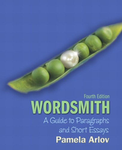 Wordsmith: A Guide to Paragraphs and Short Essays 9780136050605