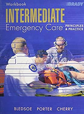 Intermediate Emergency Care: Principles & Practice 9780131136397