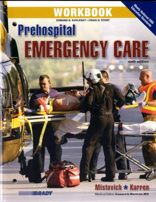 Workbook for Prehospital Emergency Care 9780135081228