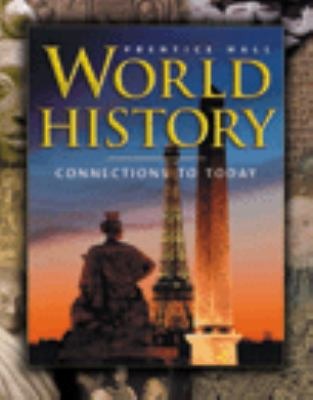 World History: Connections to Today 9780131283343
