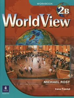 Worldview 2 with Self-Study Audio CD Workbook 2b [With CDROM] 9780131846951
