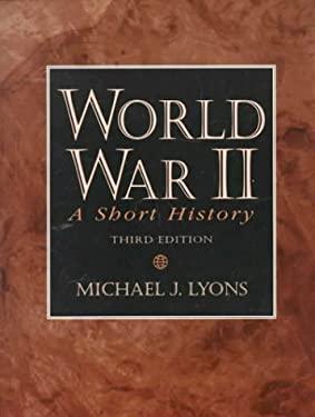World War II: A Short History 9780130954770