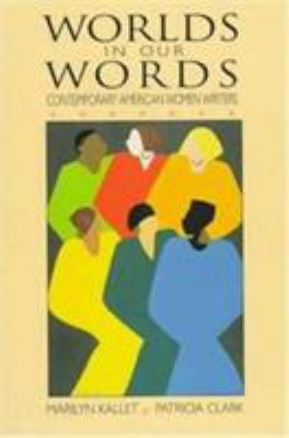 Worlds in Our Words: Contemporary American Women Writers 9780131821309