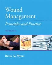 Wound Management: Principles and Practices