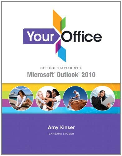 Your Office: Getting Started with Outlook 2010 9780132675468